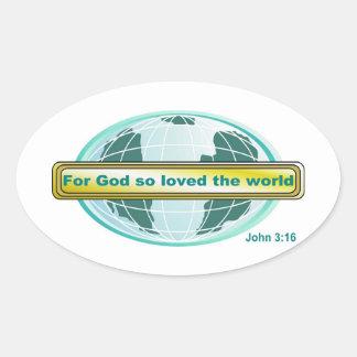 そう世界愛される神のためジョンの3:16 楕円形シール