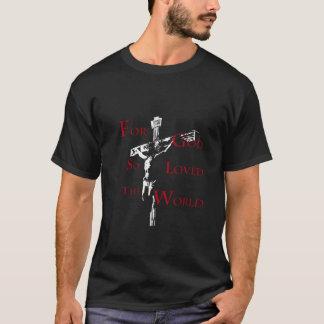そう世界愛される神のため Tシャツ