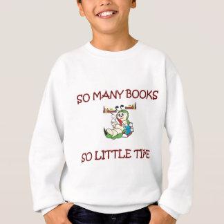 そう多くの本そう少し時間 スウェットシャツ