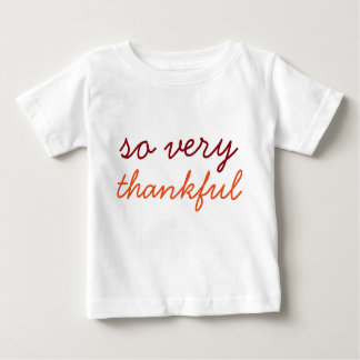 そう非常に感謝している-休日のワイシャツ ベビーTシャツ