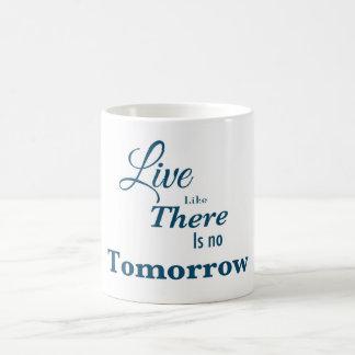 そこにのように明日あります住まないで下さい コーヒーマグカップ