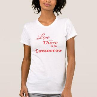 そこにのように明日あります住まないで下さい Tシャツ