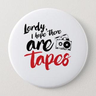そこのLordy Iの希望はテープ-書道です -- - .p 10.2cm 丸型バッジ