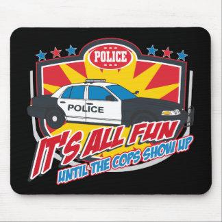 そのすべてのおもしろいの警察 マウスパッド