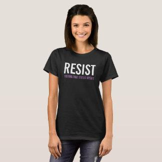 そのステータスアップデートのTシャツを掲示することを抵抗して下さい Tシャツ