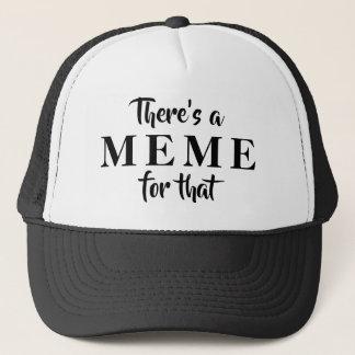 そのトラック運転手の帽子のためのミームがあります キャップ
