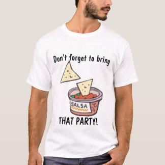 そのパーティーのTシャツ Tシャツ
