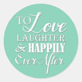 その後ずっと結婚する愛笑い声幸福に ラウンドシール