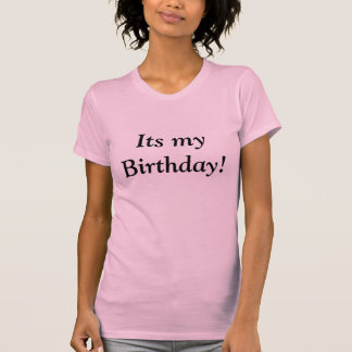 その私の誕生日! Tシャツ