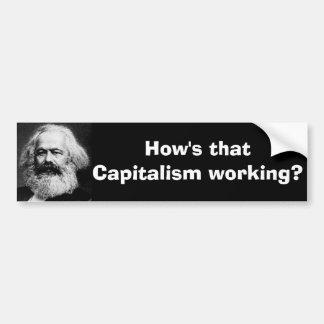 その資本主義はいかに働いていますか。 バンパーステッカー