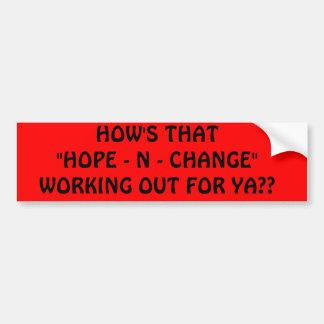 """その""""希望いかに- N YAのため-は変えます""""解決をですか。か。 バンパーステッカー"""
