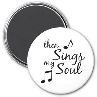 それから私の精神を歌います マグネット