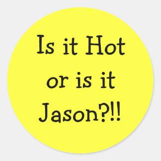 それがありますHotorはitJasonか。です!! ラウンドシール