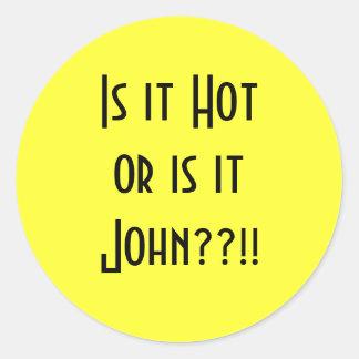 それがありますHotorはitJohnか。か。です!! ラウンドシール