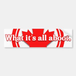 それがすべてのAbootである何をカナダ バンパーステッカー
