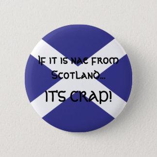 それがスコットランドからのnae…なら 缶バッジ