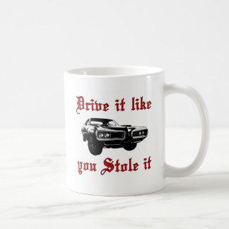 それが好むドライブはそれを盗みました-車を押し進ませて下さい コーヒーマグカップ