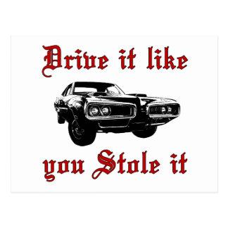 それが好むドライブはそれを盗みました-車を押し進ませて下さい ポストカード