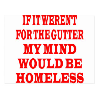 それが溝のためでなかったら私の心はホームレスです ポストカード