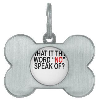 """それが「.PNGのこの単語""""いいえ""""話さない何を ペットネームタグ"""