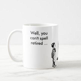 それで、疲れたなしで退職した綴ることができません コーヒーマグカップ