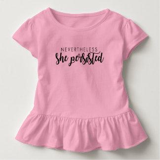 それにもかかわらず彼女はワイシャツ幼児の主張しました トドラーTシャツ