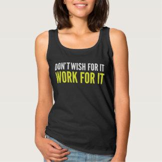 それのためのDon´tの願いそれのための仕事Tシャツ タンクトップ