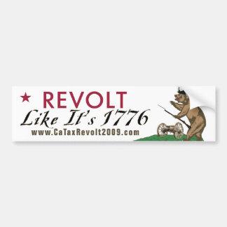 それのようなカリフォルニア税反乱は1776バンパーステッカーです バンパーステッカー