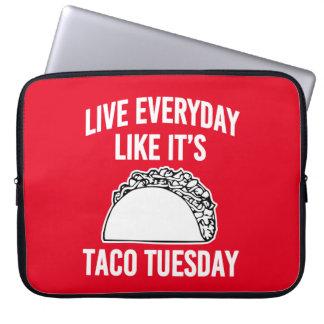 それのように生きている毎日はタコスの火曜日のラップトップの箱です ラップトップスリーブ