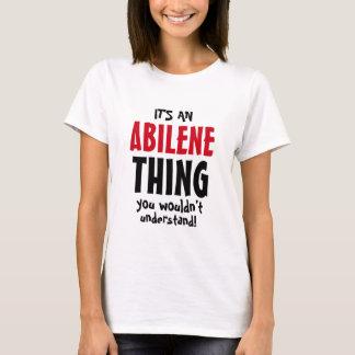 それはあなたが理解しないアビリンの事です! Tシャツ