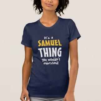 それはあなたが理解しないサミュエルの事です Tシャツ