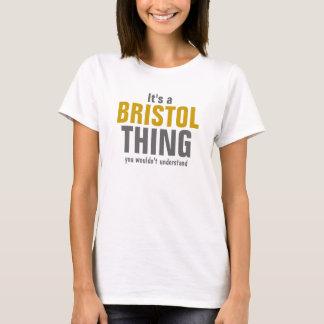 それはあなたが理解しないブリストルの事です Tシャツ
