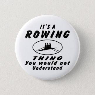 それはあなたが理解しないロウイングの事です 5.7CM 丸型バッジ