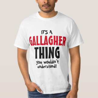 それはあなたが理解しないGallagherの事です! Tシャツ