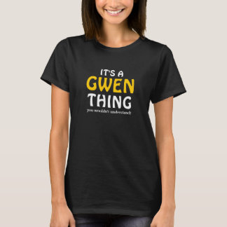 それはあなたが理解しないGwenの事です Tシャツ