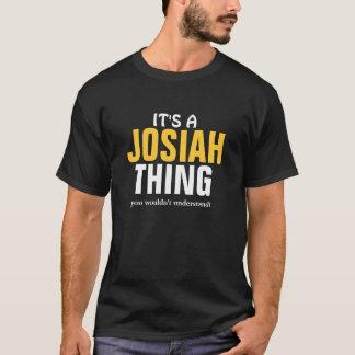 それはあなたが理解しないJosiahの事です Tシャツ