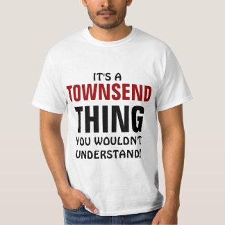 それはあなたが理解しないTownsendの事です Tシャツ