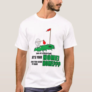 それはあなたの家です! Tシャツ