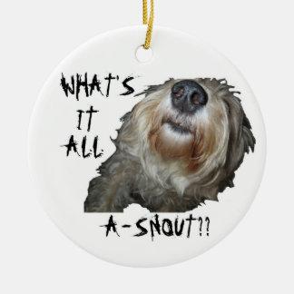 """それはすべてのA-SNOUTがか。か""""。である何犬"""" オーナメント"""