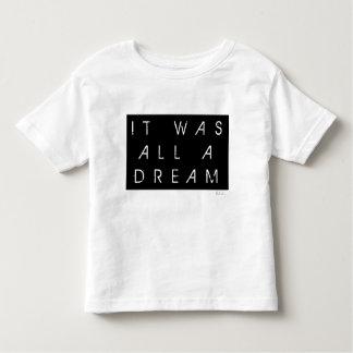 それはすべて夢でした トドラーTシャツ