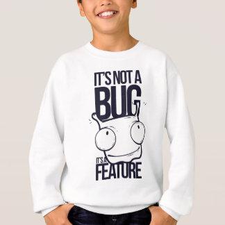 それはそれによってが特徴である虫ではないです スウェットシャツ