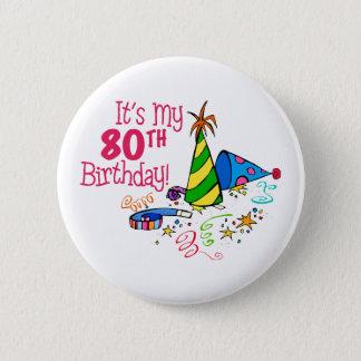 それはです私の第80誕生日(パーティーの帽子) 5.7CM 丸型バッジ