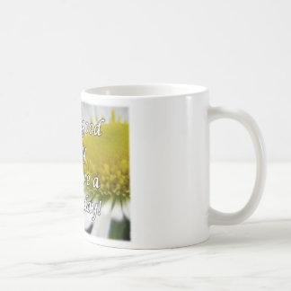 それはよい日を過すよい日です コーヒーマグカップ