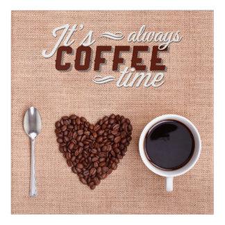 それはコーヒー時間常にです アクリルウォールアート