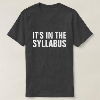 それはシラバスおもしろいな教授にEducatorあります Tシャツ