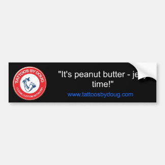 """""""それはピーナッツバターです-時間をゼリー状にして下さい! """" バンパーステッカー"""