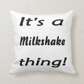 それはミルクセーキの事です! クッション