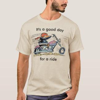 それは乗車のワイシャツのためのよい日です Tシャツ