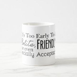 それは余りに早いマグです コーヒーマグカップ