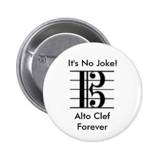 それは冗談ではないです! 、ALTOクレフ、音符記号は永久にボタンがかかります 5.7CM 丸型バッジ